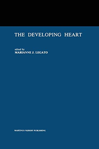 9781461338369: The Developing Heart: Clinical Implications of its Molecular Biology and Physiology