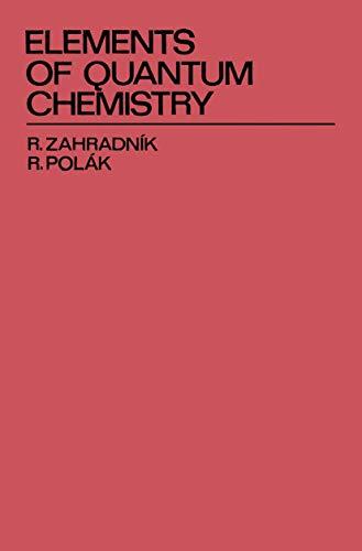 9781461339236: Elements of Quantum Chemistry