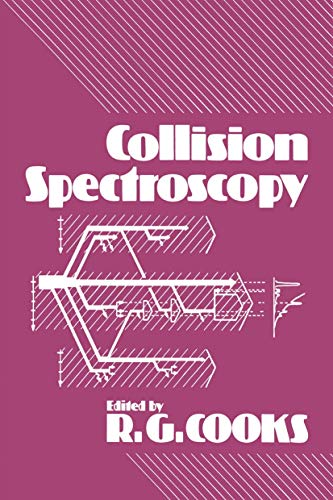 Collision Spectroscopy: ROBERT GRAHAM COOKS