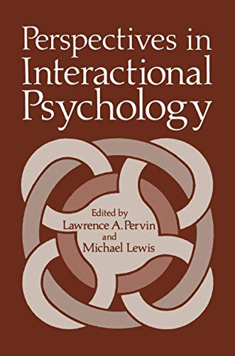 Perspectives in Interactional Psychology: LAWRENCE PERVIN