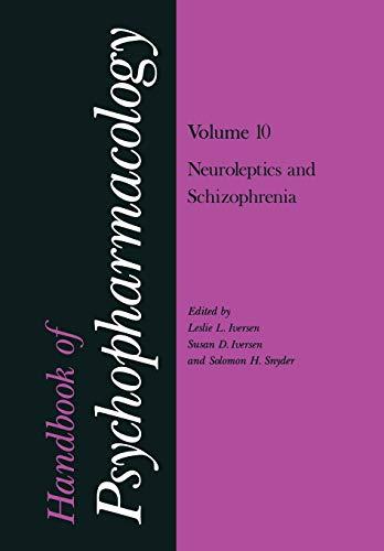 Handbook of Psychopharmacology: Volume 10: Neoroleptics and Schizophrenia