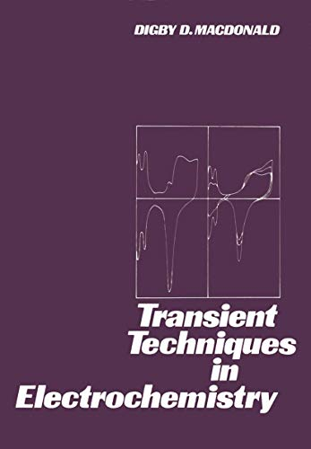 9781461341475: Transient Techniques in Electrochemistry