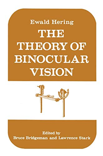 9781461341505: The Theory of Binocular Vision: Ewald Hering (1868)