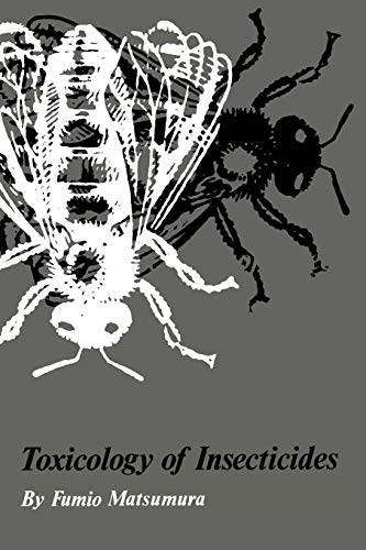 9781461344124: Toxicology of Insecticides