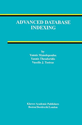 9781461346418: Advanced Database Indexing