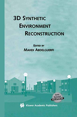 9781461346821: 3D Synthetic Environment Reconstruction (The Springer International Series in Engineering and Computer Science)