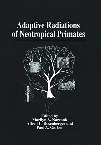 9781461346869: Adaptive Radiations of Neotropical Primates