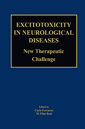 9781461347361: Excitotoxicity in Neurological Diseases: New Therapeutic Challenge