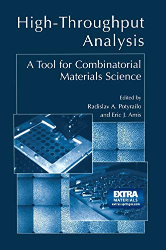 9781461347491: High-Throughput Analysis: A Tool for Combinatorial Materials Science