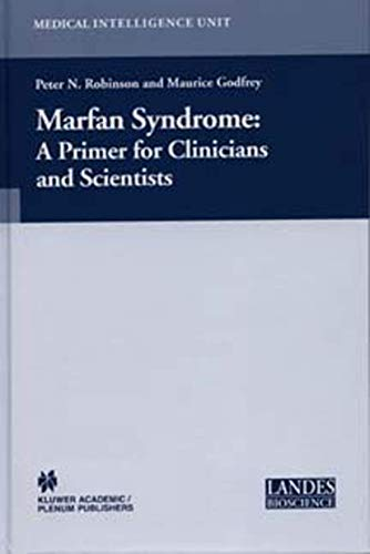 9781461347576: Marfan Syndrome: A Primer for Clinicians and Scientists (Medical Intelligence Unit)