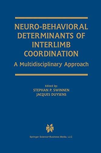 9781461347774: Neuro-Behavioral Determinants of Interlimb Coordination: A multidisciplinary approach