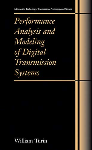 9781461347811: Performance Analysis and Modeling of Digital Transmission Systems (Information Technology: Transmission, Processing and Storage)