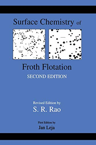 9781461348023: Surface Chemistry of Froth Flotation: Volume 1: Fundamentals