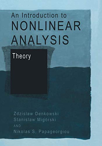 9781461348146: An Introduction to Nonlinear Analysis: Theory