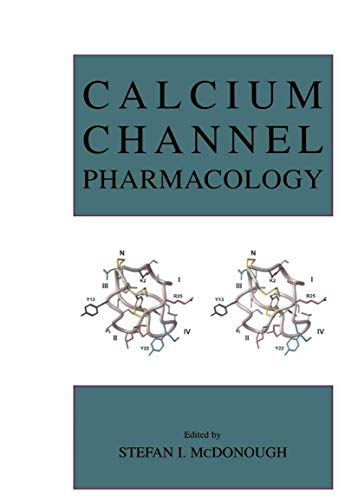 9781461348603: Calcium Channel Pharmacology