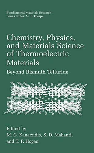 9781461348726: Chemistry, Physics, and Materials Science of Thermoelectric Materials: Beyond Bismuth Telluride (Fundamental Materials Research)
