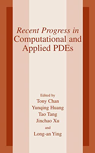 9781461349297: Recent Progress in Computational and Applied PDES: Conference Proceedings for the International Conference Held in Zhangjiajie in July 2001
