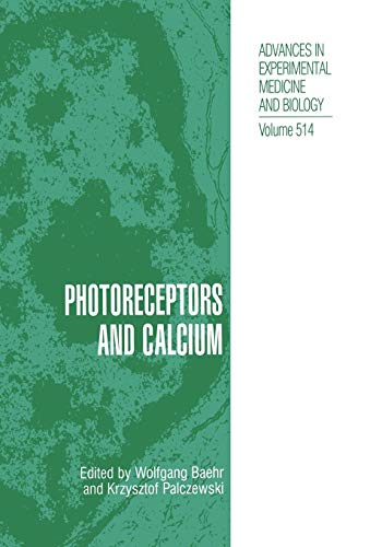 9781461349334: Photoreceptors and Calcium (Advances in Experimental Medicine and Biology)