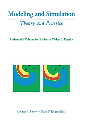 9781461349792: Modeling and Simulation: Theory and Practice: A Memorial Volume for Professor Walter J. Karplus (1927–2001)