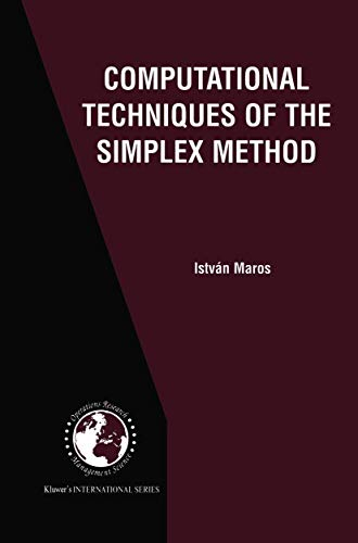 9781461349907: Computational Techniques of the Simplex Method (International Series in Operations Research & Management Science)