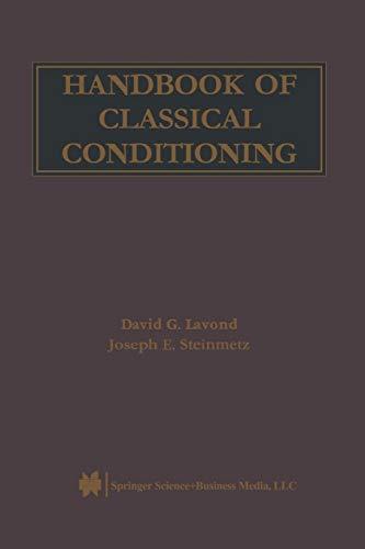 Handbook of Classical Conditioning (Paperback): David G. Lavond,