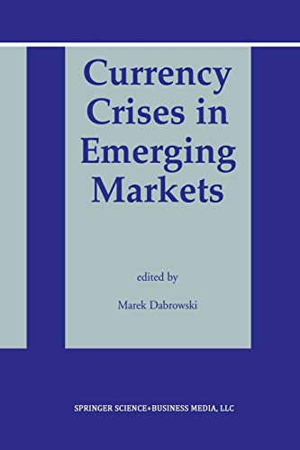 9781461350309: Currency Crises in Emerging Markets