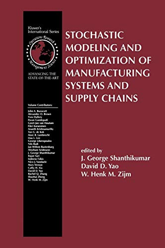 9781461350446: Stochastic Modeling and Optimization of Manufacturing Systems and Supply Chains (International Series in Operations Research & Management Science)