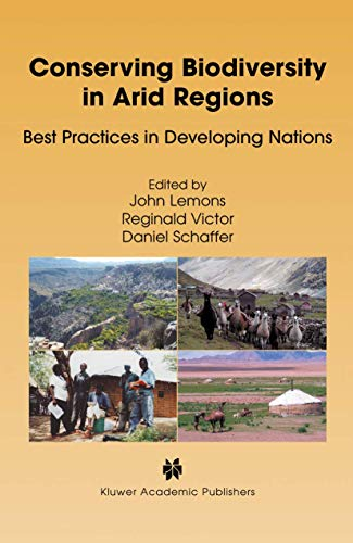 Conserving Biodiversity in Arid Regions: Best Practices in Developing Nations: Springer