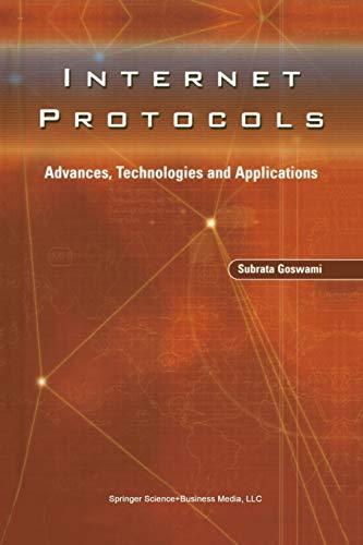9781461350507: Internet Protocols: Advances, Technologies and Applications