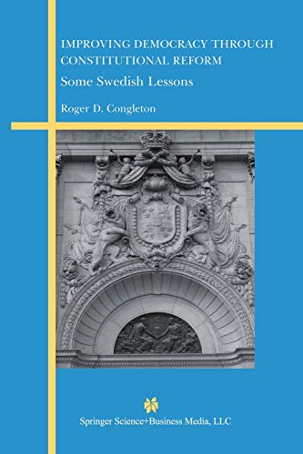 9781461350682: Improving Democracy Through Constitutional Reform: Some Swedish Lessons