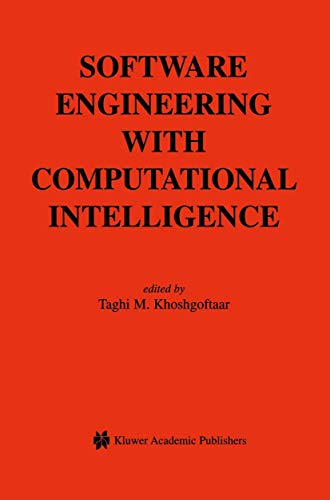 9781461350729: Software Engineering with Computational Intelligence (The Springer International Series in Engineering and Computer Science)