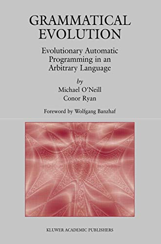 9781461350811: Grammatical Evolution: Evolutionary Automatic Programming in an Arbitrary Language (Genetic Programming)
