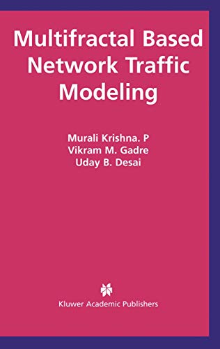 9781461351078: Multifractal Based Network Traffic Modeling