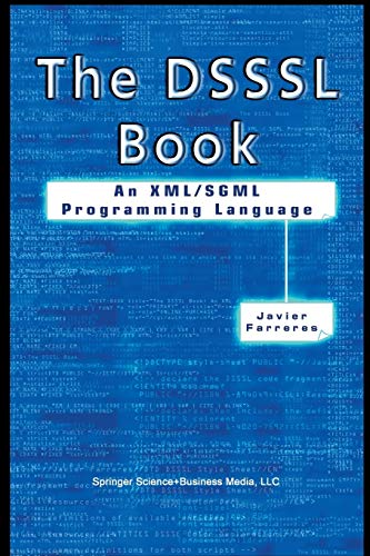 9781461351160: The DSSSL Book: An XML/SGML Programming Language