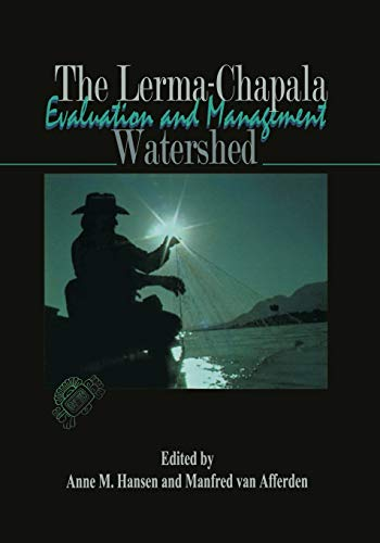 9781461351252: The Lerma-Chapala Watershed: Evaluation and Management