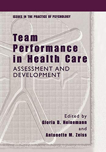 9781461351429: Team Performance in Health Care: Assessment and Development (Issues in the Practice of Psychology)