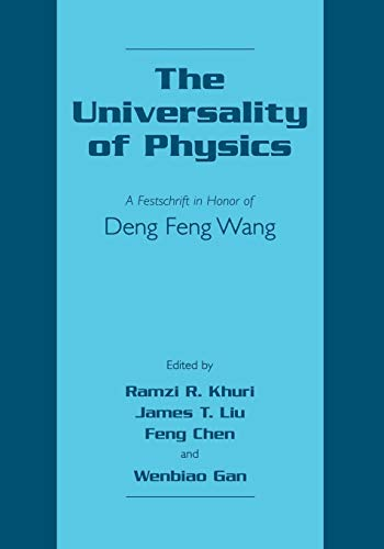 9781461351443: The Universality of Physics: A Festschrift in Honor of Deng Feng Wang