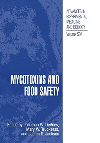 9781461351665: Mycotoxins and Food Safety (Advances in Experimental Medicine and Biology)