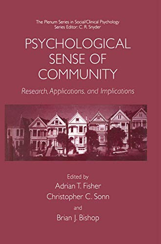 Psychological Sense of Community: Research, Applications, and