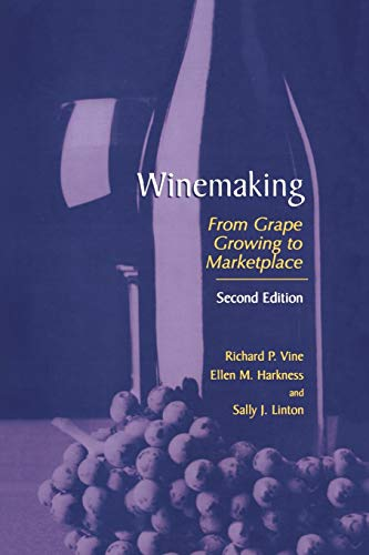 9781461352150: Winemaking: From Grape Growing to Marketplace