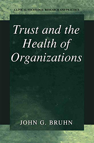 9781461352181: Trust and the Health of Organizations (Clinical Sociology: Research and Practice)