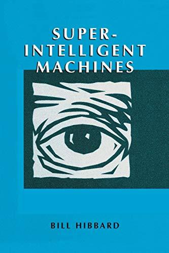 9781461352273: Super-Intelligent Machines