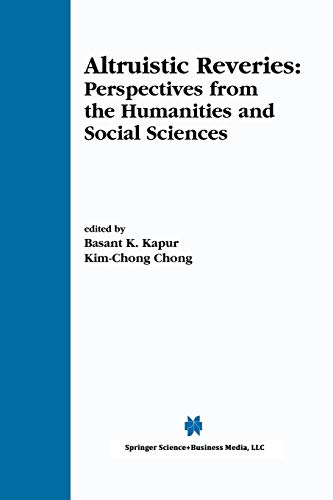 Altruistic Reveries: Perspectives from the Humanities and Social Sciences