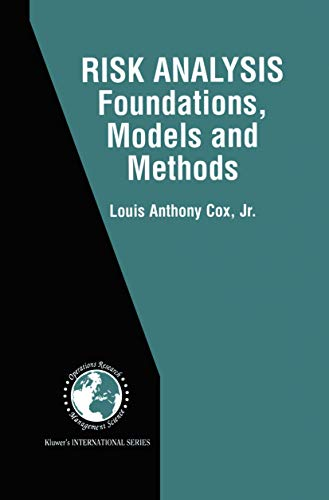 9781461352686: Risk Analysis Foundations, Models, and Methods (International Series in Operations Research & Management Science)