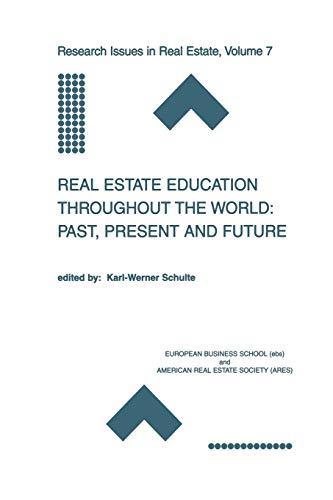 9781461352792: Real Estate Education Throughout the World: Past, Present and Future (Research Issues in Real Estate) (Volume 7)