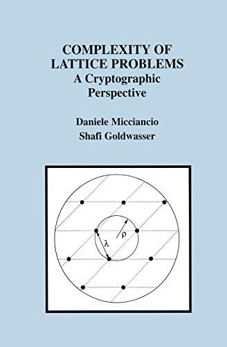 9781461352938: Complexity of Lattice Problems: A Cryptographic Perspective (The Springer International Series in Engineering and Computer Science)