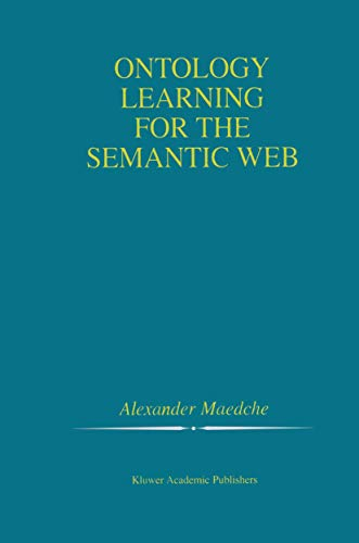9781461353072: Ontology Learning for the Semantic Web (The Springer International Series in Engineering and Computer Science)