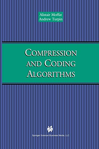 9781461353126: Compression and Coding Algorithms (The Springer International Series in Engineering and Computer Science)