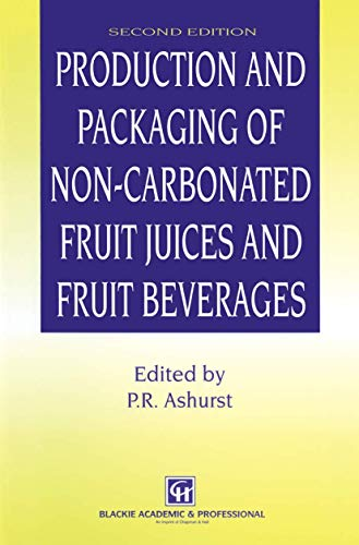 9781461353195: Production and Packaging of Non-Carbonated Fruit Juices and Fruit Beverages
