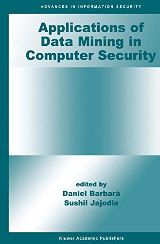 9781461353218: Applications of Data Mining in Computer Security (Advances in Information Security)